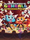 Cover image for The Amazing World of Gumball: After School Special