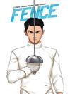 Fence, Volume 1