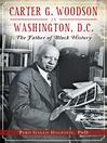 Carter G. Woodson in Washington, D.C.