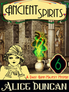 Ancient Spirits [electronic resource]