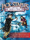 Jack Staples and the ring of time [eBook]