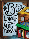 The blue umbrella : a novel