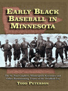 Cover image for Early Black Baseball in Minnesota