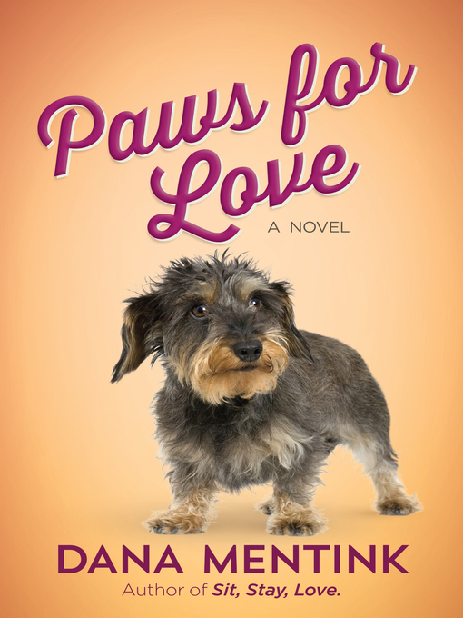 Paws for Love, A Novel for Dog Lovers