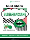 Must-Know Bulgarian Slang Words & Phrases