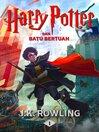 Harry Potter dan Batu Bertuah [electronic resource]