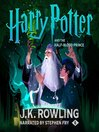 Harry Potter and the Half-Blood Prince : Harry Potter Series, Book 6
