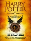 Harry Potter et l'Enfant Maudit - Parties Un et Deux
