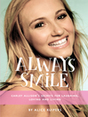 Always Smile [electronic resource]