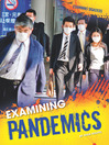 Examining Pandemics