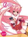 Aria the Scarlet Ammo (manga), Volume 2