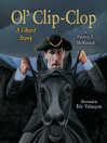 Cover image for Ol' Clip-Clop