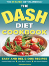 Cover image for The DASH Diet Health Plan Cookbook
