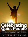 Celebrating Quiet People