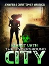 The Underground City (Book 3): Planet Urth, No. 3