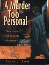 Cover image for A Murder Too Personal (for fans of James Patterson, David Baldacci and Michael Connelly)