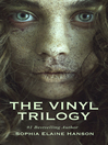 The Vinyl Trilogy Boxed Set