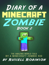 Diary of a Minecraft Zombie (Book 2)