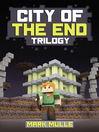 City of the End Trilogy