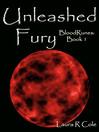 Unleashed Fury (BloodRunes [electronic resource]