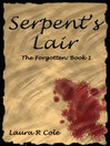 Serpent's Lair (The Forgotten