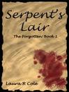 Serpent's Lair (The Forgotten