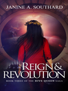 Reign & Revolution [electronic resource]