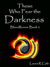 Those Who Fear the Darkness (BloodRunes [electronic resource]
