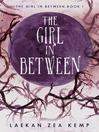 The Girl In Between (The Girl In Between Series Book 1)