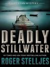 Deadly stillwater. Book 2 [eBook]
