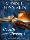 Death with Dessert