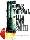 The War Journal of Lila Smith