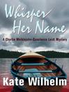 Whisper Her Name