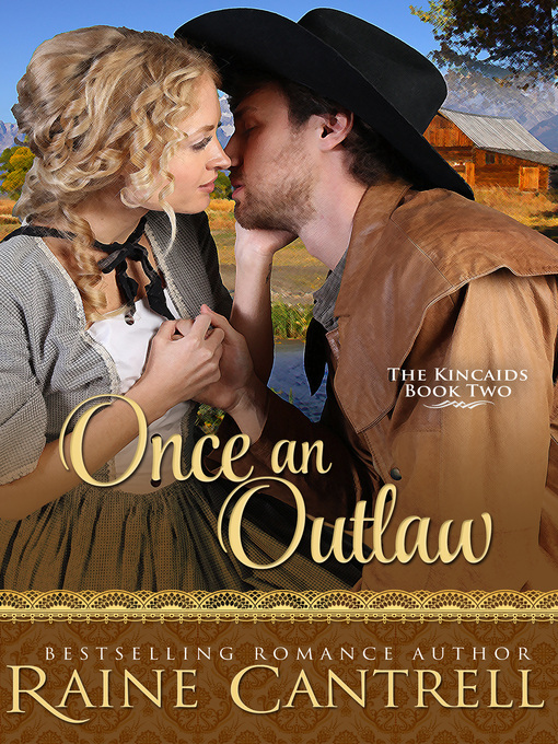 Once an Outlaw--The Kincaids--Book Two