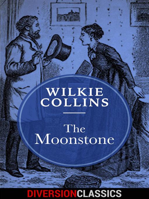The Moonstone (Diversion Classics)