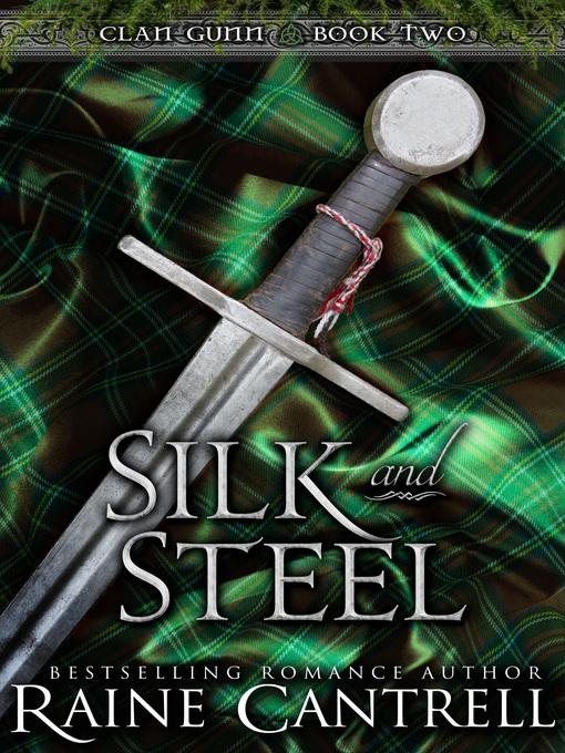 Silk and Steel--Clan Gunn--Book Two