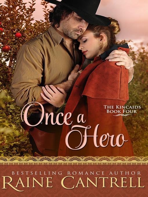 Once a Hero--The Kincaids--Book Four
