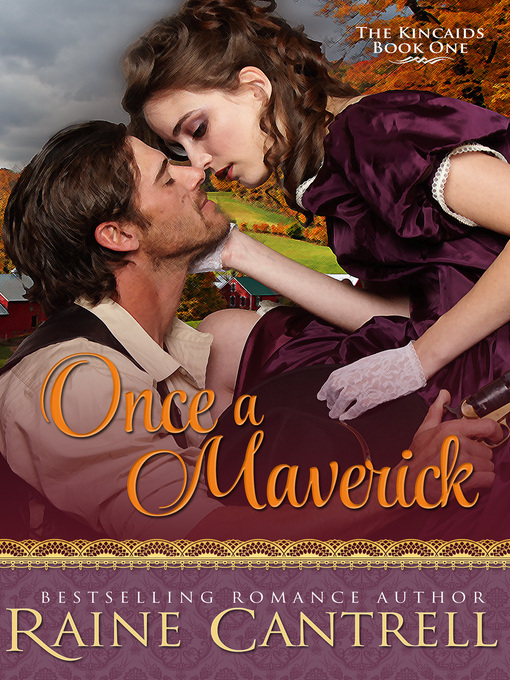 Once a Maverick--The Kincaids--Book One