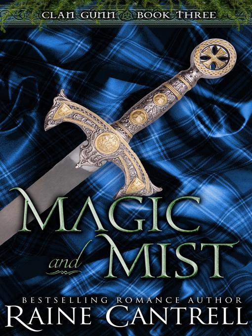 Magic and Mist--Clan Gunn--Book Three
