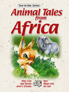 Animal Tales From Africa, Volume 1