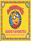 Arthur's audio favorites. Vol. 1