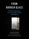 From Broken Glass