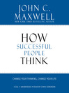 How successful people think [Audio eBook]