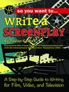 So You Want to Write a Screenplay