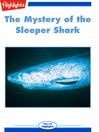 The Mystery of the Sleeper Shark