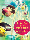 Cover image for Hope Is a Ferris Wheel