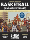 Basketball (and Other Things) [electronic resource]