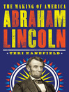 Abraham Lincoln [electronic resource]
