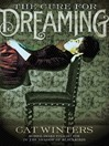 Cover image for The Cure for Dreaming