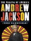 Andrew Jackson [electronic resource]